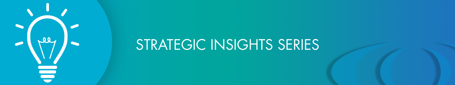 Strategic Insights Series Banner